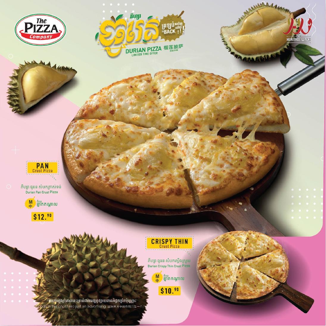 The Pizza Company – Durian Pizza